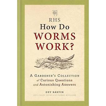 RHS: How Do Worms Work?