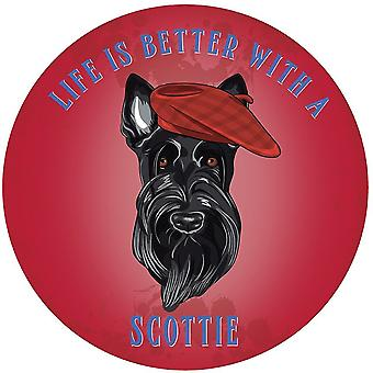 Life Is Better With A Scottie Large, Round Steel Sign 300Mm Diameter