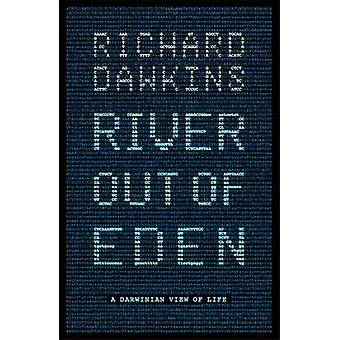 River Out of Eden - A Darwinian View of Life by Richard Dawkins - 9781