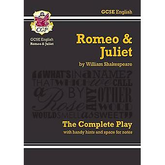 Romeo and Juliet - The Complete Play by William Shakespeare - CGP Boo