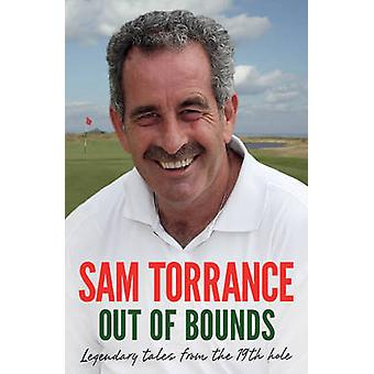 Out of Bounds - Legendary Tales From the 19th Hole by Sam Torrance - 9