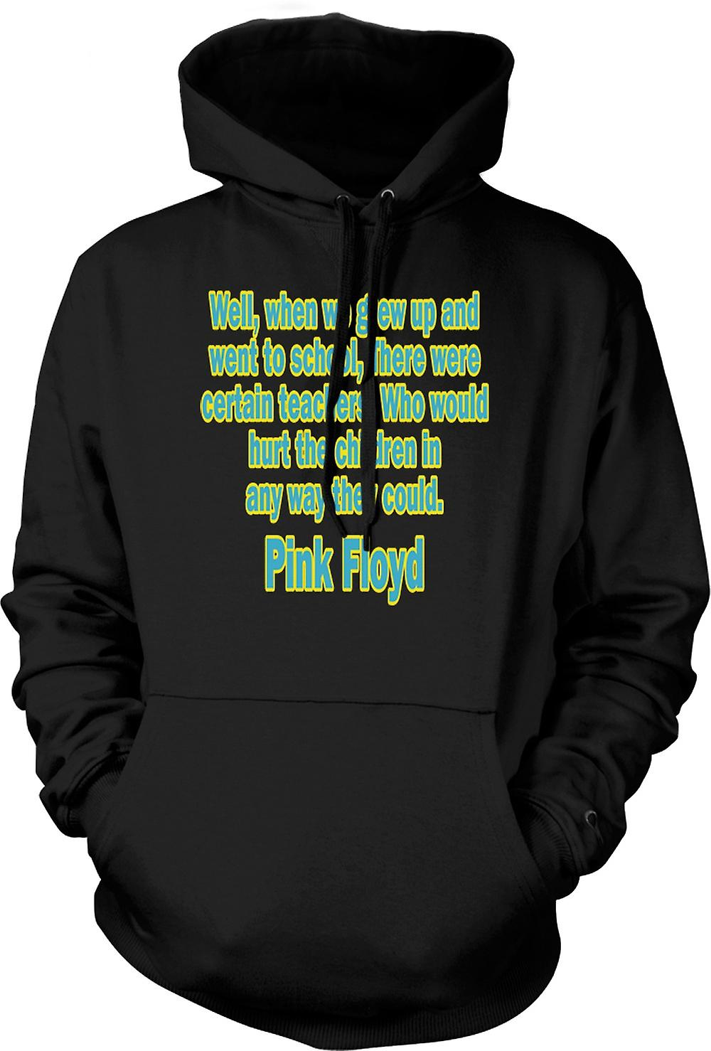 Mens Hoodie - There Were Certain Teachers Quote - Pink Floyd