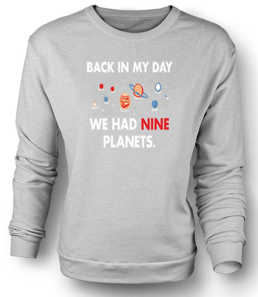 Mens Sweatshirt Back In My Day We Had Nine Planets - Pluto