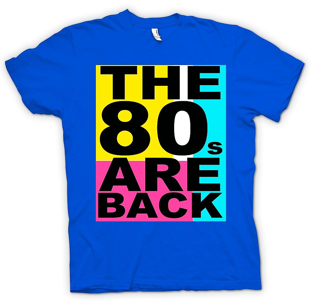Mens T-shirt -  The 80s Are Back - Funny