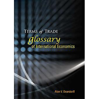 Termos de comércio - Glossário de economia internacional por Alan V. Deardo