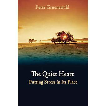 Lugna centrum - sätta Stress på sin plats av Peter Grunewald - Ter