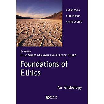 Stichtingen voor ethiek - een bloemlezing door Russ Shafer-Landau - Terence C