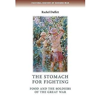 The stomach for fighting (Cultural History of Modern War)