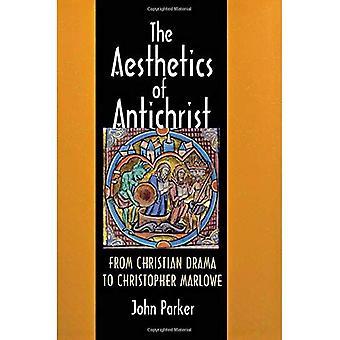 Estetikk av Antikrist: fra Christian Drama til Christopher Marlowe