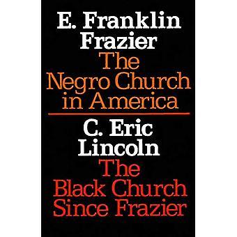 The Negro Church in America Black Church since Frazier (Sourcebooks in Negro History)