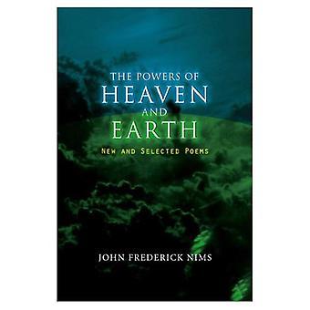 Los poderes del cielo y la tierra: nuevos y seleccionados poemas