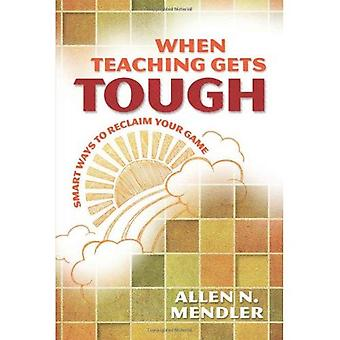 When Teaching Gets Tough: Smart Ways to Reclaim Your Game