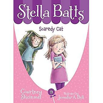 Stella Batts Scaredy Cat (Stella Batts (Hardcover))