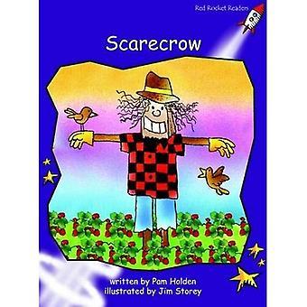Scarecrow: Level 3: Fluency (Red Rocket Readers: Fiction Set B)