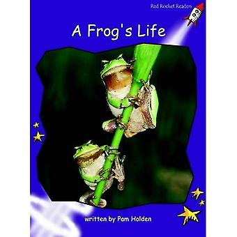 A Frog's Life: Level 3: Fluency (Red Rocket Readers: Non-fiction Set A)