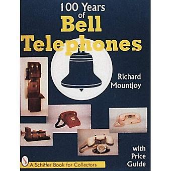 Cento anni del telefono della Bell (Schiffer libro per collezionisti)