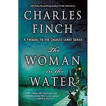 La mujer en el agua: una precuela de la serie de Lenox de Charles (Charles Lenox misterios)