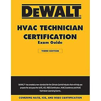 Dewalt HVAC Technician Certification Exam Guide - 2018 (Dewalt)