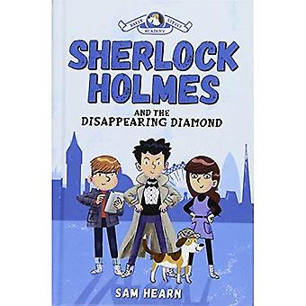 Sherlock Holmes and the Disappearing Diamond (Baker Street Academy)