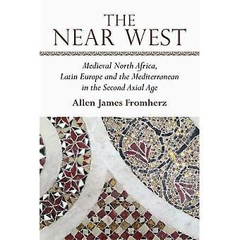 Cercano oeste: África del norte Medieval, Europa Latina y el Mediterráneo en la edad segunda Axial