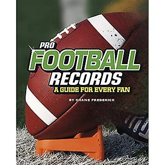 Pro Football Records: A Guide for Every Fan (Ultimate Guides to Pro Sports Records)