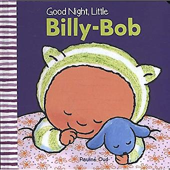 Good Night, Little Billy-Bob (Little Billy-Bob)
