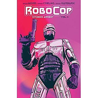 RoboCop: Citizen's Arrest (Robocop)