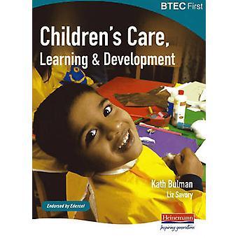 BTEC første barn omsorg - læring og utvikling Student bok av