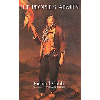 The Peoples Armies by Cobb & Richard
