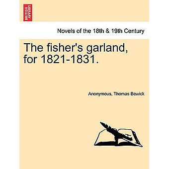 The Fishers Garland for 18211831. by Anonymous
