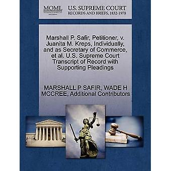Marshall P. Safir Petitioner v. Juanita M. Kreps Individually and as Secretary of Commerce et al. U.S. Supreme Court Transcript of Record with Supporting Pleadings by SAFIR & MARSHALL P