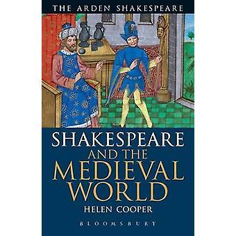 Shakespeare og den middelalderlige verden af Cooper & Helen