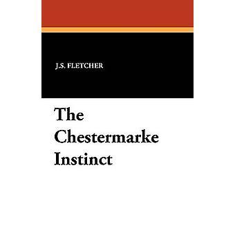 O instinto de Chestermarke por Fletcher & J. S.
