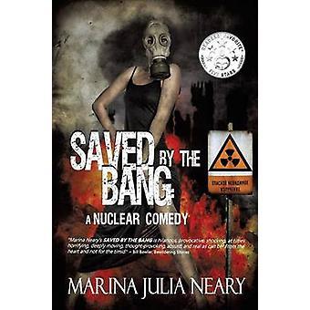 Sauvés par le Bang par Neary & Marina J