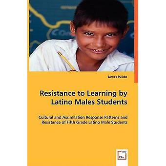 Modstand mod læring af Latino hanner studerende af Pulido & James
