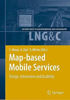 Mapbased Mobile Services  Design Interaction and Usability by Meng & Liqiu