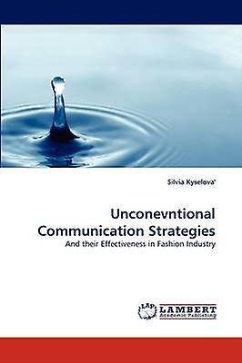 Unconevntional Communication Strategies by Kyselova & Silvia