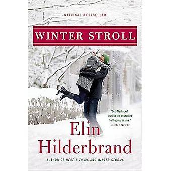 Winter Stroll by Elin Hilderbrand - 9780316261142 Book