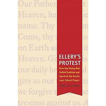 エラリーの抗議 - どのように一人の若者が伝統を無視したきっかけと、