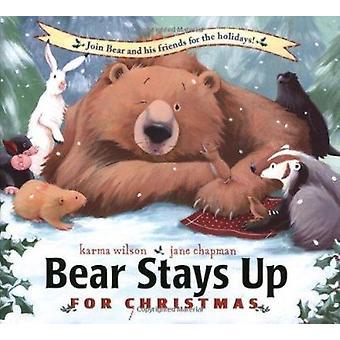 Bear Stays Up - For Christmas by Wilson - Karma/ Chapman - Jane (ILT)