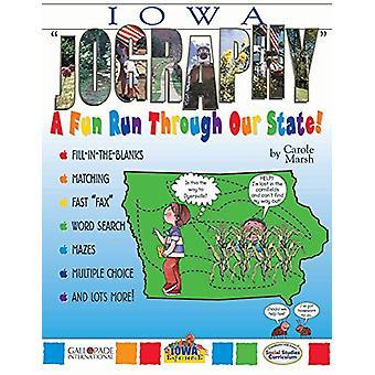 Iowa 'Jography!' by Carole Marsh - 9780793398263 Book