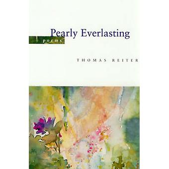 Pearly Everlasting by Thomas Reiter - 9780807125434 Book