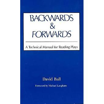 En arrière et en avant-un manuel technique pour la lecture des lectures (2e) par