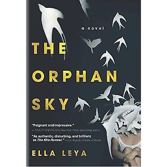 The Orphan Sky by Ella Leya - 9781402298653 Book