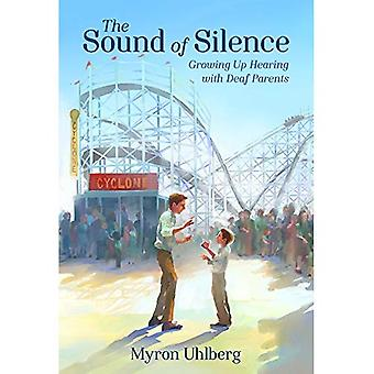 The Sound of Silence: Growing Up Hearing with Deaf Parents