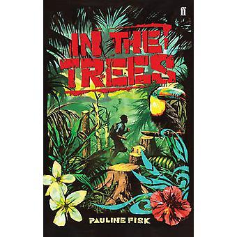 En los árboles por Pauline Fisk