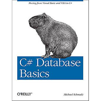 C# Database Basics by Michael Schmalz - 9781449309985 Book