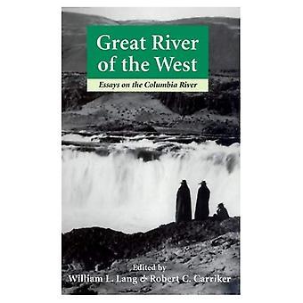 Great River i väst: essäer om Columbia River