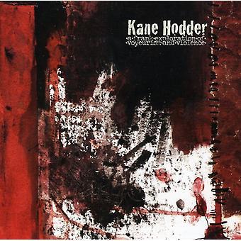 Kane Hodder - Frank udforskning af Voyerism & stemme [CD] USA import