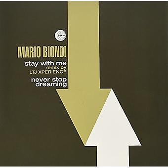 Mario Biondi - Bliv hos mig (Remix af Ltj Xperience) / aldrig stoppe drømmer [Vinyl] USA import